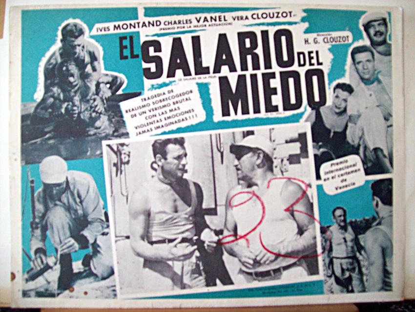 """El salario del miedo (""""Le salaire de la peur""""). Henri-Georges Clouzot, 1953."""