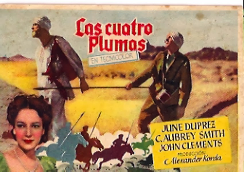 "Las cuatro plumas (""The four feathers""). Zoltan Korda, 1939."
